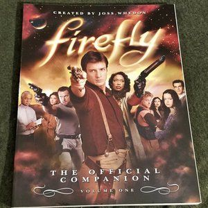 Firefly - The Official Companion - Volume One Book